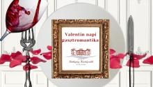 Valentin-napi gasztromantika Batthyány Kastélyszálló